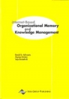 Internet-based Organizational Memory and Knowledge Management