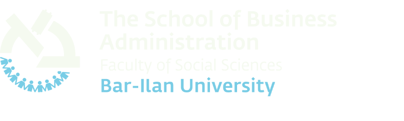The School of Business Administration Bar-Ilan University